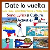 Date la vuelta - Spanish Song & Culture Unit - Puerto Rico Venezuela Colombia RD
