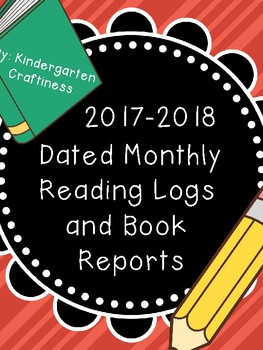 Dated Monthly Reading Logs with Book Reports - 2018-2019