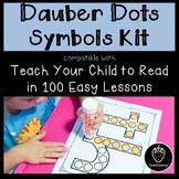 Dauber Dots Symbols- Compatible w/ Teach Your Child to Rea