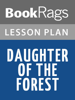 Daughter of the Forest Lesson Plans
