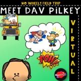 Dav Pilkey Virtual Field Trip - Encourage Summer Reading -