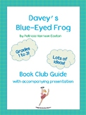 Davey's Blue-Eyed Frog Book Club Guide with Accompanying P