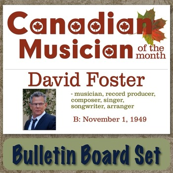 David Foster - Canadian Musician / Composer of the Month B