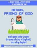 David, Friend of God (shepherd, friend, & king)