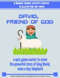 David, Friend of God (shepherd, friend, & king)