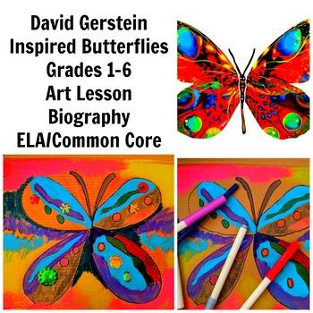 David Gerstein Art Lesson Butterflies Grades 1-6 History Biography Common Core