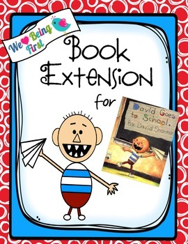 David Goes To School: Book Extension K-2