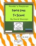 David Goes To School - Reader Response