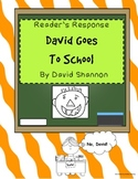 David Goes To School - Reader Response
