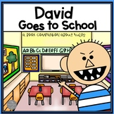 David Goes to School: A Back to School Book Companion