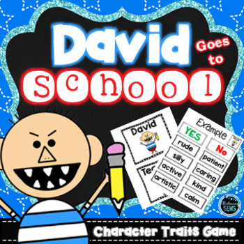 David Goes to School Character Traits Game