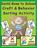 David Goes to School Craftivity & Behavior Sorting Activity