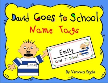 David Goes to School. David Goes to School Name Tags, David name tag, David