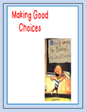 David Goes to School: Making Good Choices