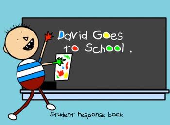 David Goes to School - Student Response Book