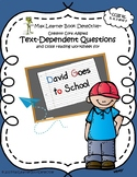 David Goes to School: Text-Dependent Questions and Close Reading Worksheet