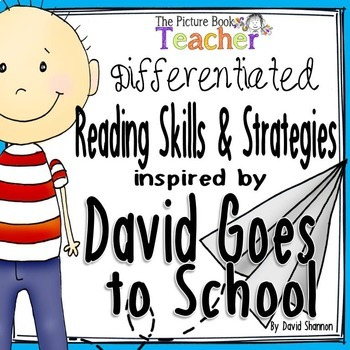Reading Skills and Strategies inspired by David Goes to School by David Shannon