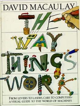 The Way Things Work:  David Macaulay