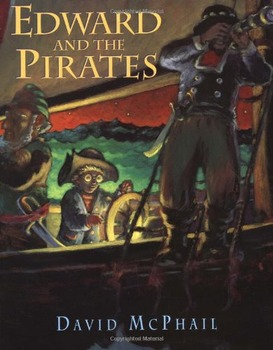 David McPhail:  Edward and the Pirates