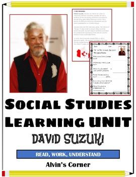David Suzuki - Environmental Activist (Canadian) Social Studies Unit