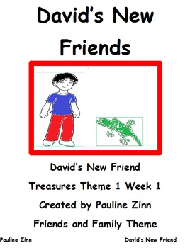 David's New Friend Treasures Theme 1 Week 1