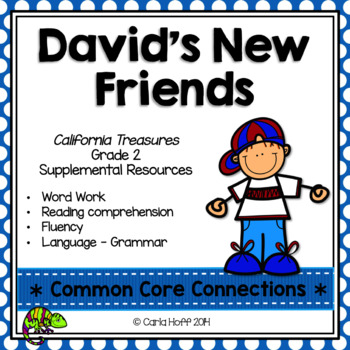 David's New Friends - Common Core Connections - Treasures Grade 2