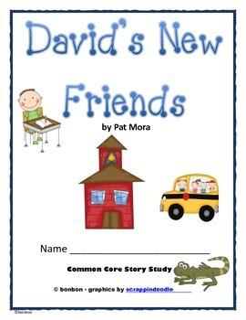 David's New Friends - Common Core Story Study