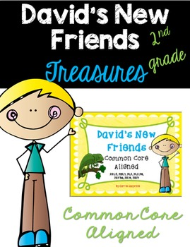 David's New Friends: Treasures 2nd Grade: Common Core Aligned Activities