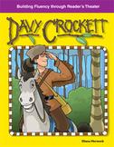 Davy Crockett--Reader's Theater Script & Fluency Lesson