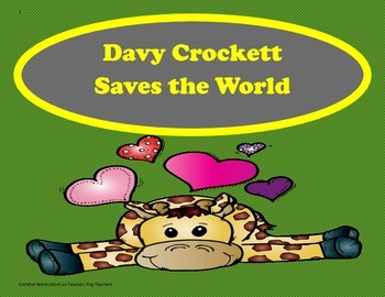 Davy Crockett Saves the World- 5th Grade - TriFolds + Activities