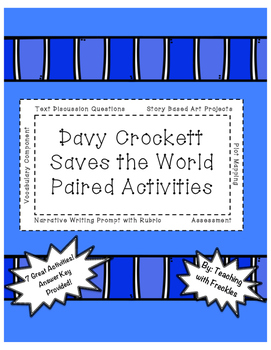Davy Crockett Saves the World Paired Activities