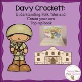 Davy Crockett - Understanding Folk Tales and Create Your O