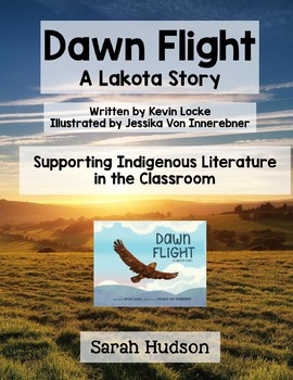 Dawn Flight: A Lakota Story Reading Response Unit