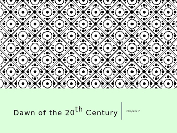 Dawn of the 20th Century PowerPoint