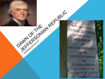 Dawn of the Jeffersonian Republic