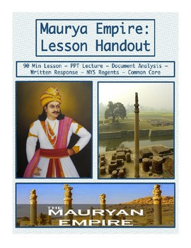 Maurya Empire of India - Lesson Handout
