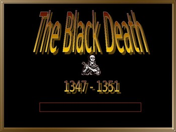 Day 039_Middle Ages: The Black Death/Bubonic Plague - PowerPoint