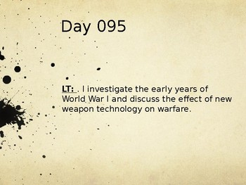 Day 095_Early Years of World War I and Weapon Technology - PowerPoint