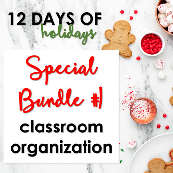 "Day 1: ""12 Days of Holidays"" Special Bundle Classroom Organization"
