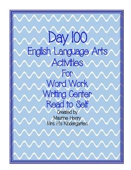 Day 100 English Language Arts Center Activities