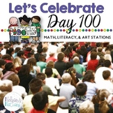 Day 100 Activity Stations | 2nd Grade | Math, ELA, and Art
