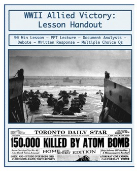Day 107_World War II: Allied Victory & Atomic Bomb - Lesson Handout