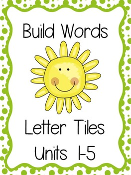Day 3 Letter Tiles for Units 1-5, Reading Street