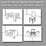 Lesson 3/5: Perspective Drawing Boot Camp: Step-by-Step PowerPoints w/Handout