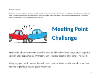 Day 5: AP/Honors graphing displacement and velocity, car meeting challenge