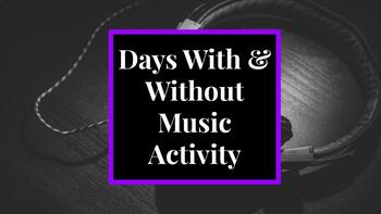 Day With & Without Music Activity