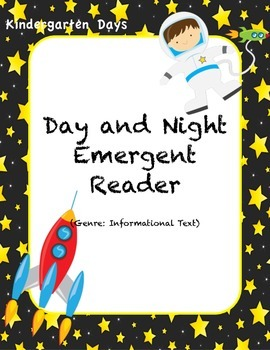 Day and Night Emergent Reader (Informational Text)