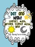 Day and Night Literacy, Math, Writing, Science MEGA Unit