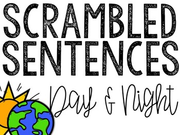 Day and Night Scrambled Sentences