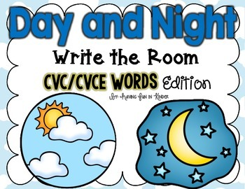 Day and Night Write the Room - CVC/CVCE Words Edition